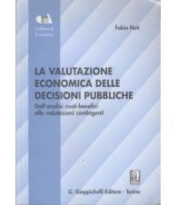 LA VALUTAZIONE ECONOMICA DELLE DECISIONI PUBBLICHE