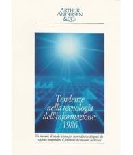 TENDENZE NELLA TECNOLOGIA DELL'INFORMAZIONE: 1986 - 1987