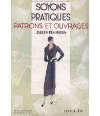 Soyons pratiques. Patrons et ouvrages du Jardin des Modes. Marzo 1933.
