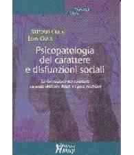 Psicopatologia del carattere e disfunzioni sociali