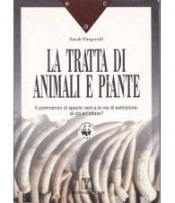 La tratta di animali e piante