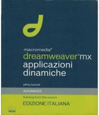 Macromedia Dreamweaver MX. Applicazioni dinamiche. Con CD-ROM