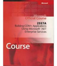 MICROSOFT OFFICIAL COURSE 2557A