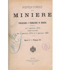 REPERTORIO DELLE MINIERE - Concessioni e permissioni di miniere -Serie 2° vol.IV