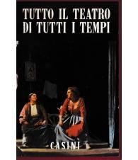 Tutto il teatro di tutti i tempi (3 volumi)