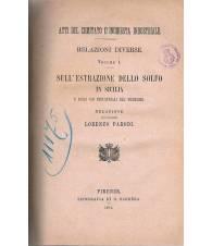 RELAZIONI DIVERSE. VOLUME 1. SULL'ESTRAZIONE DELLO SOLFO IN SICILIA