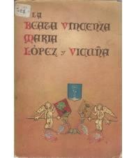 La Beata Vincenza M. Lopez y Vicuña
