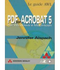 PDF CON ACROBAT 5. PER WINDOWS E MACINTOSH