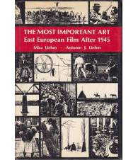 The Most Important Art. East European Film After 1945.