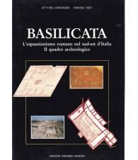Basilicata. L'espansionismo romano nel sud-est d'Italia. Il quadro archeologico