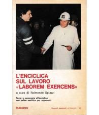 L'Enciclica sul lavoro `Laborem Exercens`