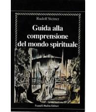 Guida alla comprensione del mondo spirituale