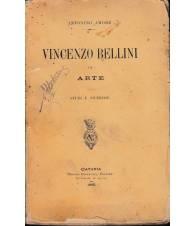 Vincenzo Bellini. Arte. Studi e ricerche