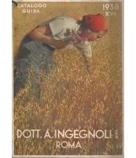 DOTT. A. INGEGNOLI ROMA. CATALOGO-GUIDA 1938
