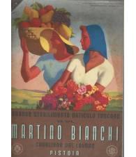 GRANDE STABILIMENTO ORTICOLO TOSCANO MARTINO BIANCHI 1941