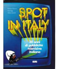 Spot in Italy. 30 anni di pubblicità televisiva italiana