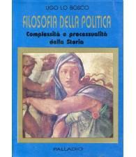 Filosofia della politica - Complessità e processualità della Storia