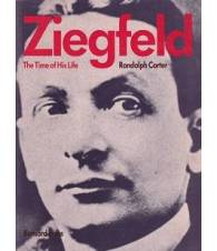 Ziegfeld. The time of his life.