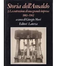 Storia dell'Ansaldo. 2. La costruzione di una grande impresa. 1883-1902.