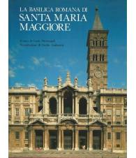 La basilica romana di Santa Maria Maggiore