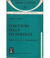 STRUTTURE DELLA TECNOLOGIA. CIBERNETICA E AUTOMAZIONE