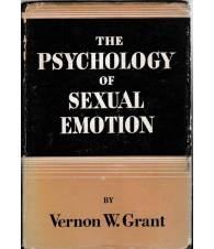 The psychology of Sexual Emotion. The basis of Selective Attraction