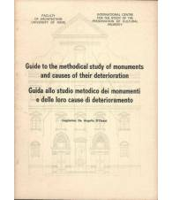 GUIDE TO THE METHODICAL STUDY OF MONUMENTS AND CAUSES OF THEIR DETERIORATION