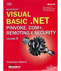Microsoft Visual Basic.NET - Pinvoke, com+, remoting e security