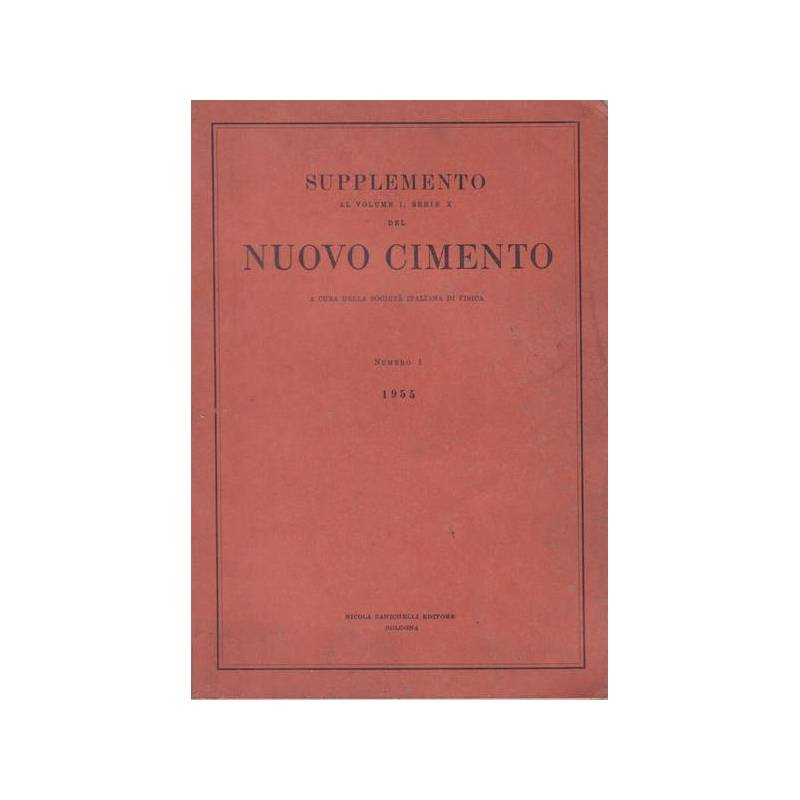 Nuovo Cimento. Supplemento al vol. I, serie X. Numero 1.