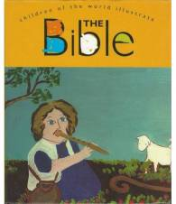 THE BIBLE. CHILDREN OF THE WORLD ILLUSTRATE