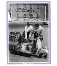 Storia fotografica di Napoli (1945-1957). Dal dopoguerra al `laurismo`