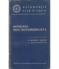 Manuale dell'automobilista. Vol. I. Il motore a scoppio - L'automobile.