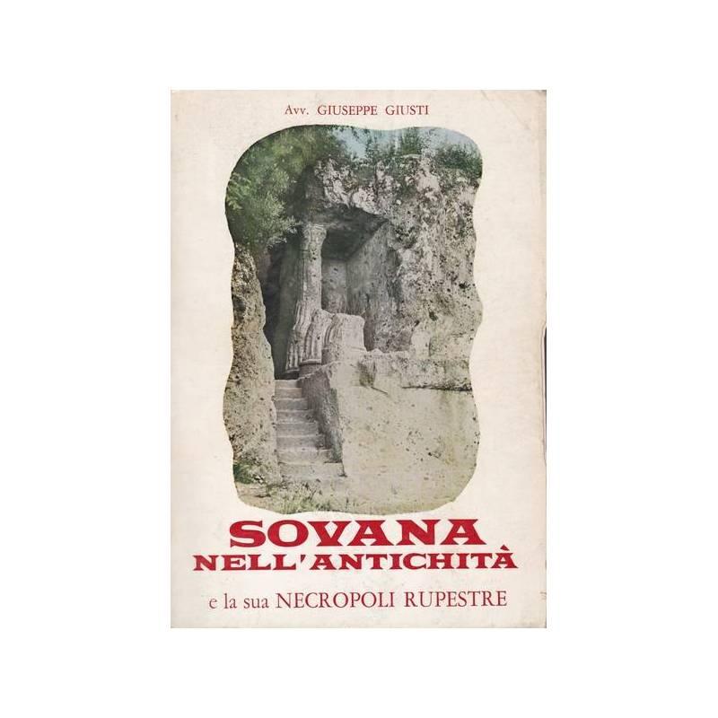 Sovana nell'antichità e la sua necropoli rupestre.