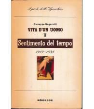Vita d'un uomo. Vol. II: Sentimento del tempo (1919-1935)