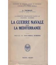 La Guerre Navale dans la Mediterranée