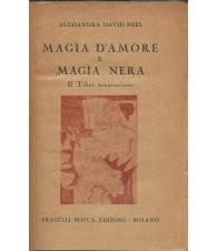MAGIA D'AMORE E MAGIA NERA. IL TIBET SCONOSCIUTO