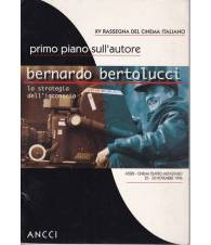 XV Rassegna del cinema italiano:Bernardo Bertolucci. La strategia dell'inconscio