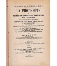 La photocopie ou procédés de reproductions industrielles par la lumière. I