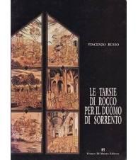 Le tarsie di Rocco per il Duomo di Sorrento