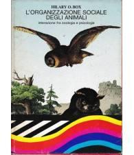 L'organizzazione sociale degli animali. Interazione fra zoologia e psicologia