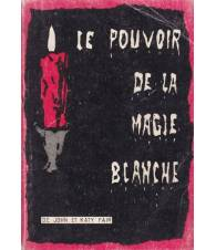 Le pouvoir de la Magie Blanche