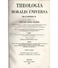 Theologia Moralis Universa Pio IX Pontifici M. Volumi I-II-III