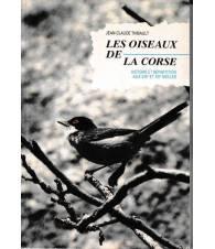 Les oiseaux de la Corse. Histoire et répartition aux XIX et XX siècles