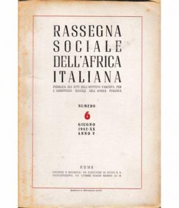 Rassegna Sociale dell'Africa Italiana n. 6 Giugno 1942 - XX anno V     Stab. Tip. Europa