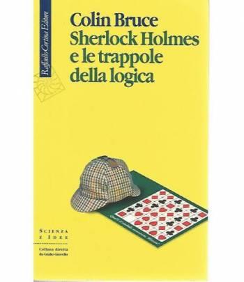 Sherlock Holmes e le trappole della logica