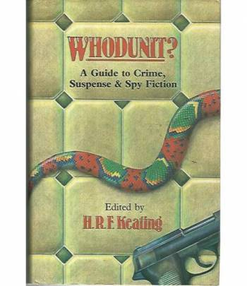 Whodunit? A guide to crime,suspense & spy fiction