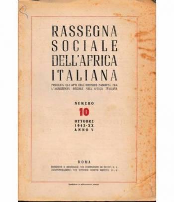 Rassegna Sociale dell'Africa Italiana n. 10 Ottobre 1942 - XX anno V