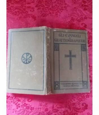 Gli Evangeli e gli atti degli Apostoli