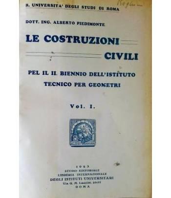 Le costruzioni civili. Per il biennio dell'istituto tecnico per geometri. Vol. 1
