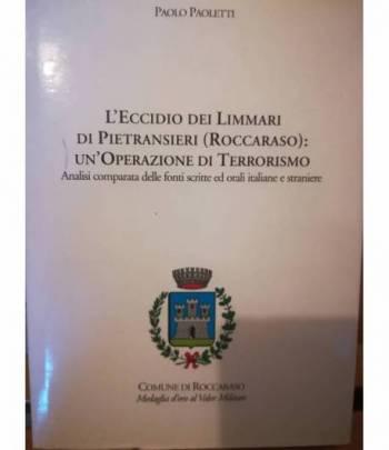 L'eccidio dei Limmari di Pietransieri (Roccaraso): un'operazione di terrorismo.